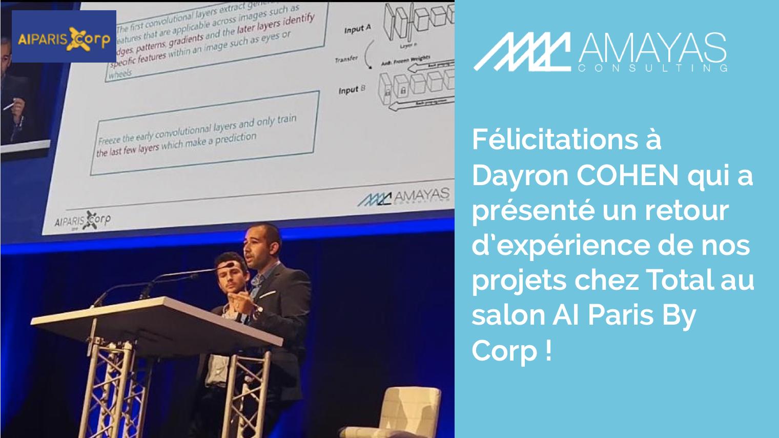 Félicitations à Dayron COHEN qui a présenté un retour d'expérience de nos projets chez Total au salon AI Paris By Corp !