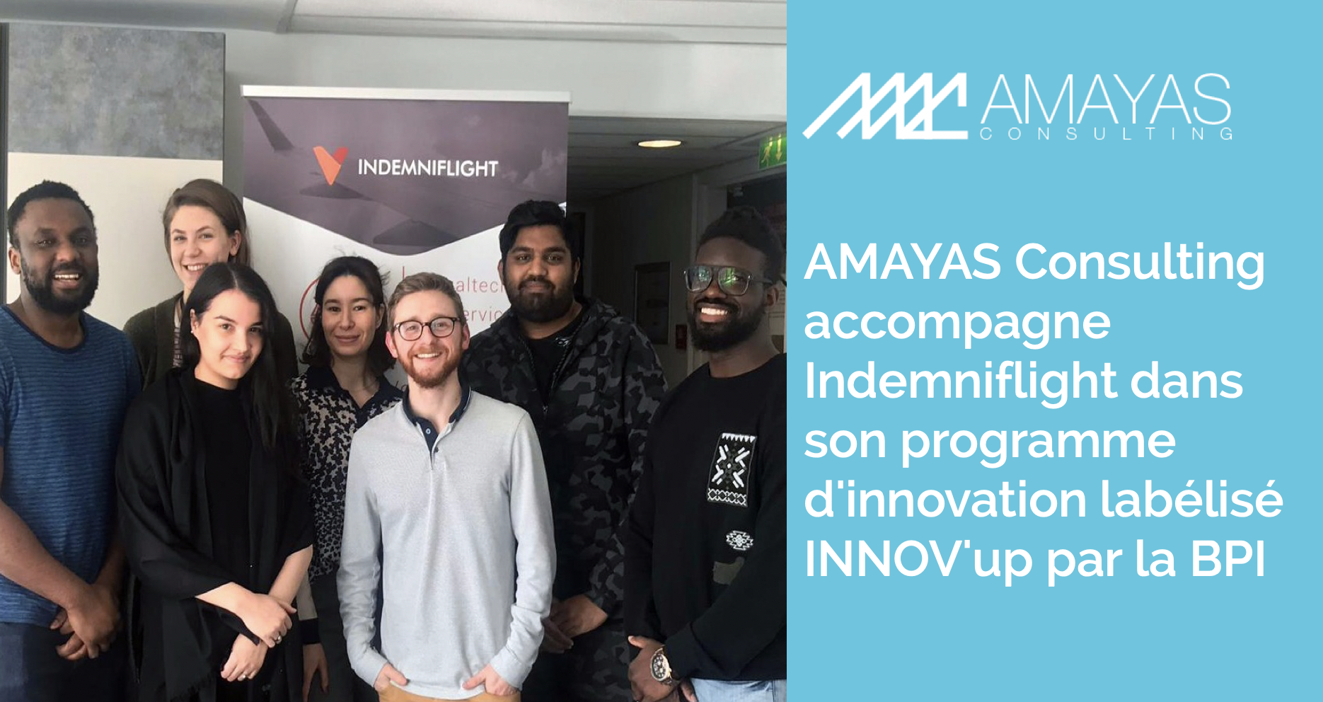 AMAYAS Consulting accompagne Indemniflight dans son programme d'innovation labelisé INNOV'up par la BPI